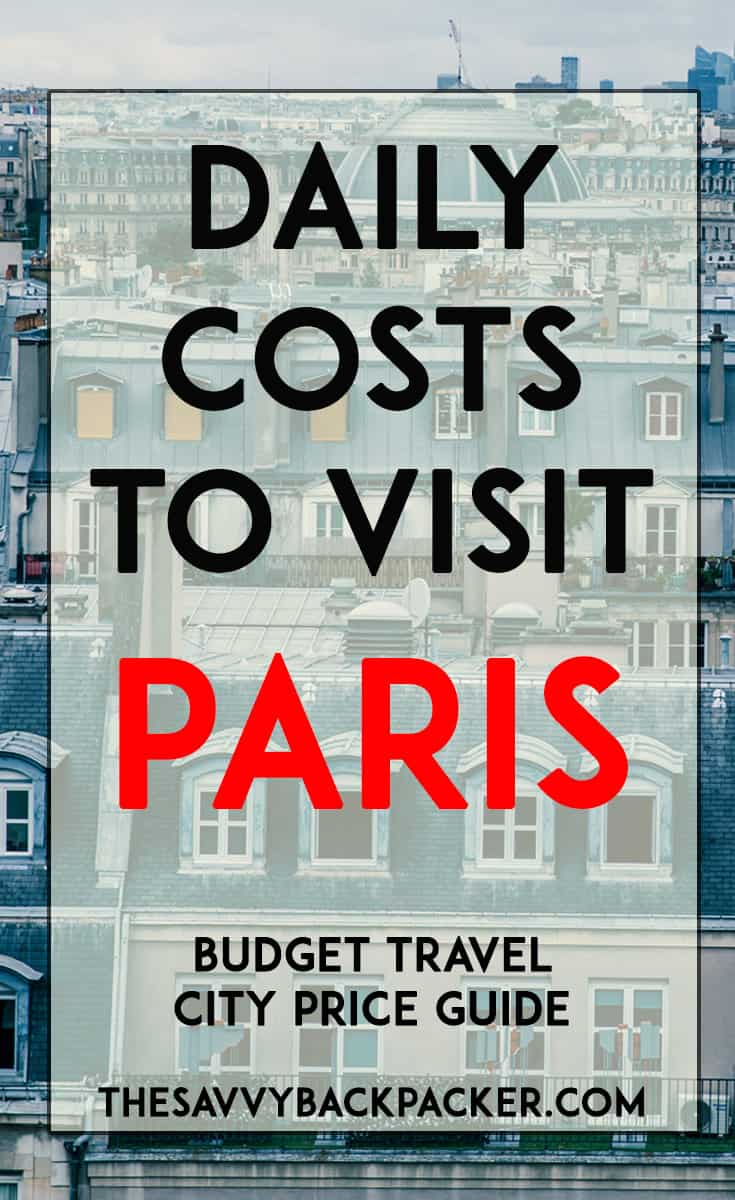 daily costs to visit paris | city price guides - guide to