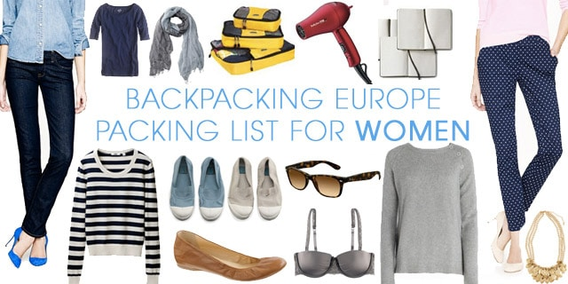 Travel Packing List For Women  Packing Guide For Backpacking Europe
