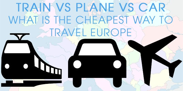 cheapest way to travel europe comparing train vs plane vs car travel. Black Bedroom Furniture Sets. Home Design Ideas