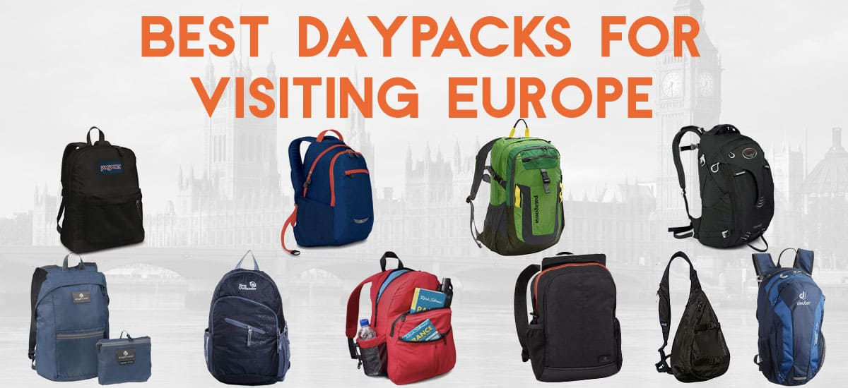 Best Daypack And Day Bag For Europe Travel