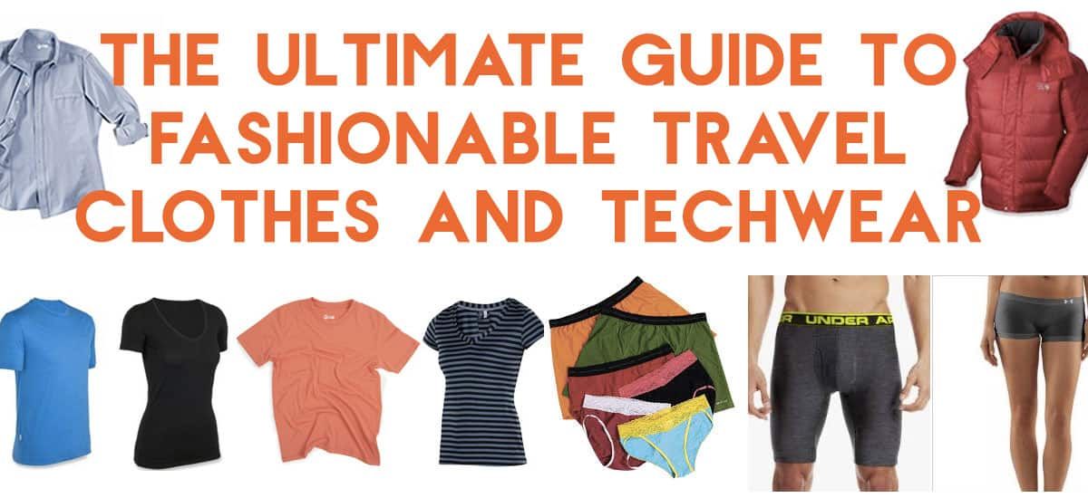 5517e920275e Guide to Fashionable Travel Clothes and Performance Techwear